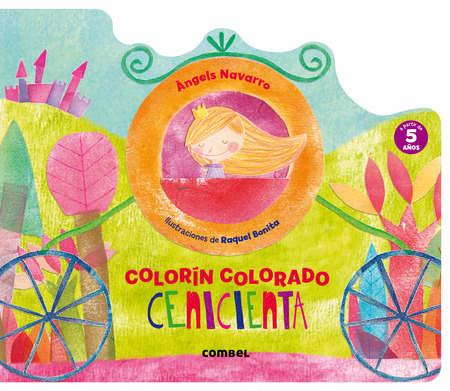 Colorín Colorado - Cenicienta - Combel - Raquel Bonita
