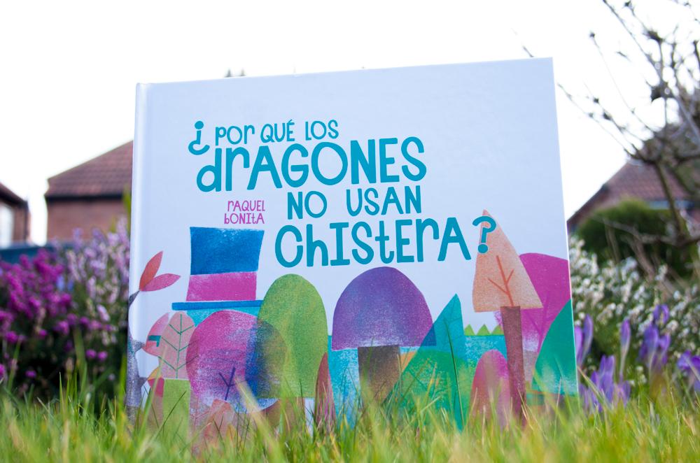 Por que los dragones no usan chistera - Ediciones Jaguar - Raquel Bonita