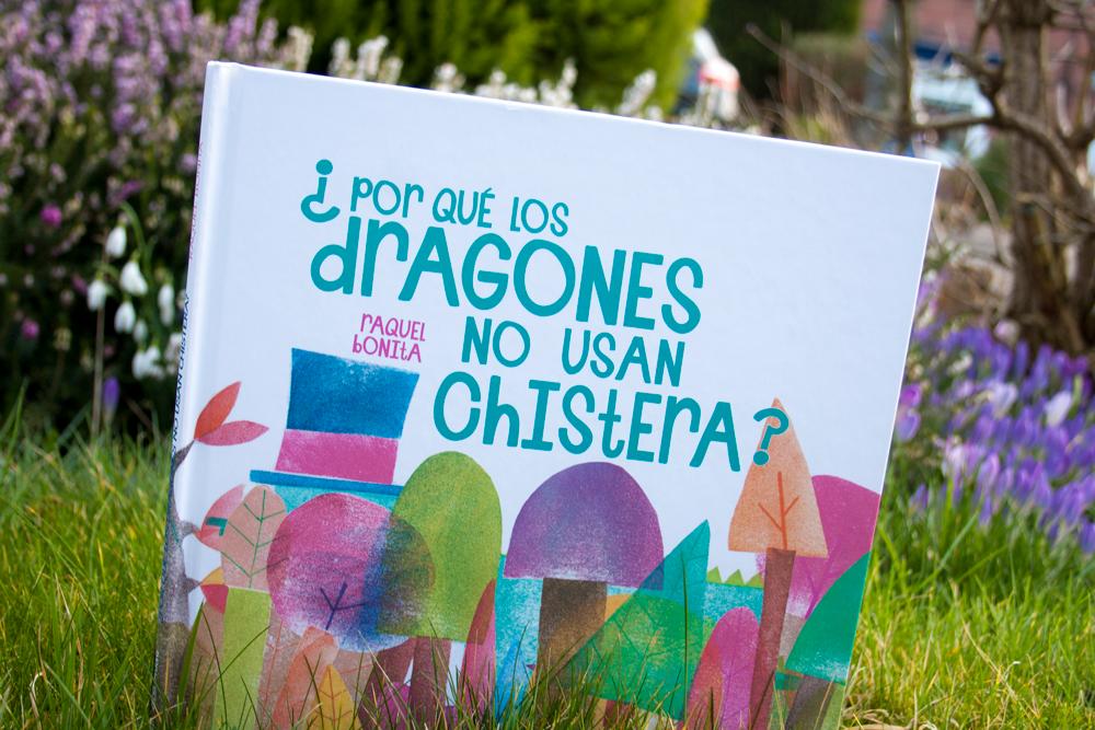 ¿Por que los dragones no usan chistera? - Ediciones Jaguar - Raquel Bonita